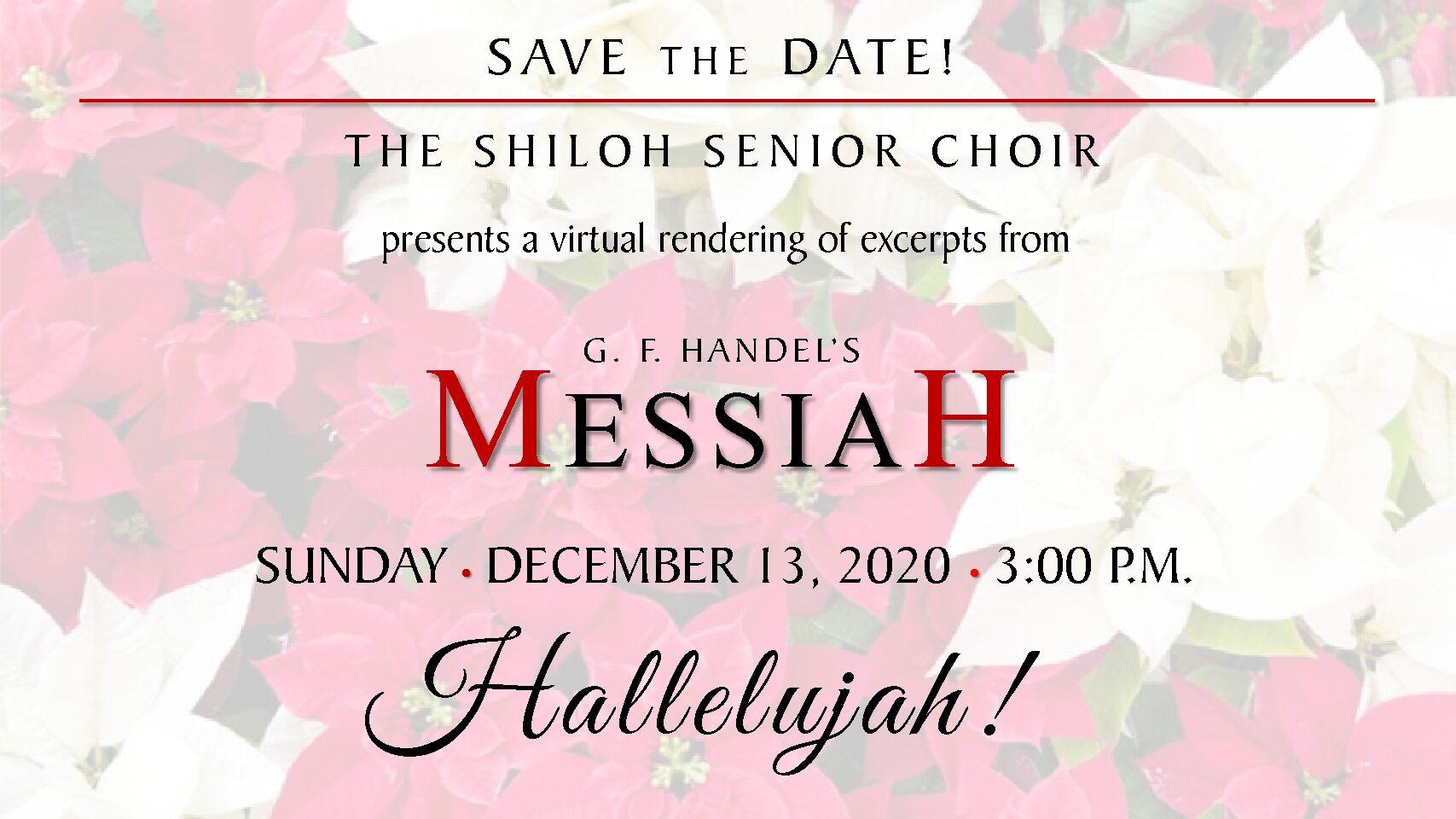The Shiloh Senior Choir Presents: G.F. Handel's Messiah